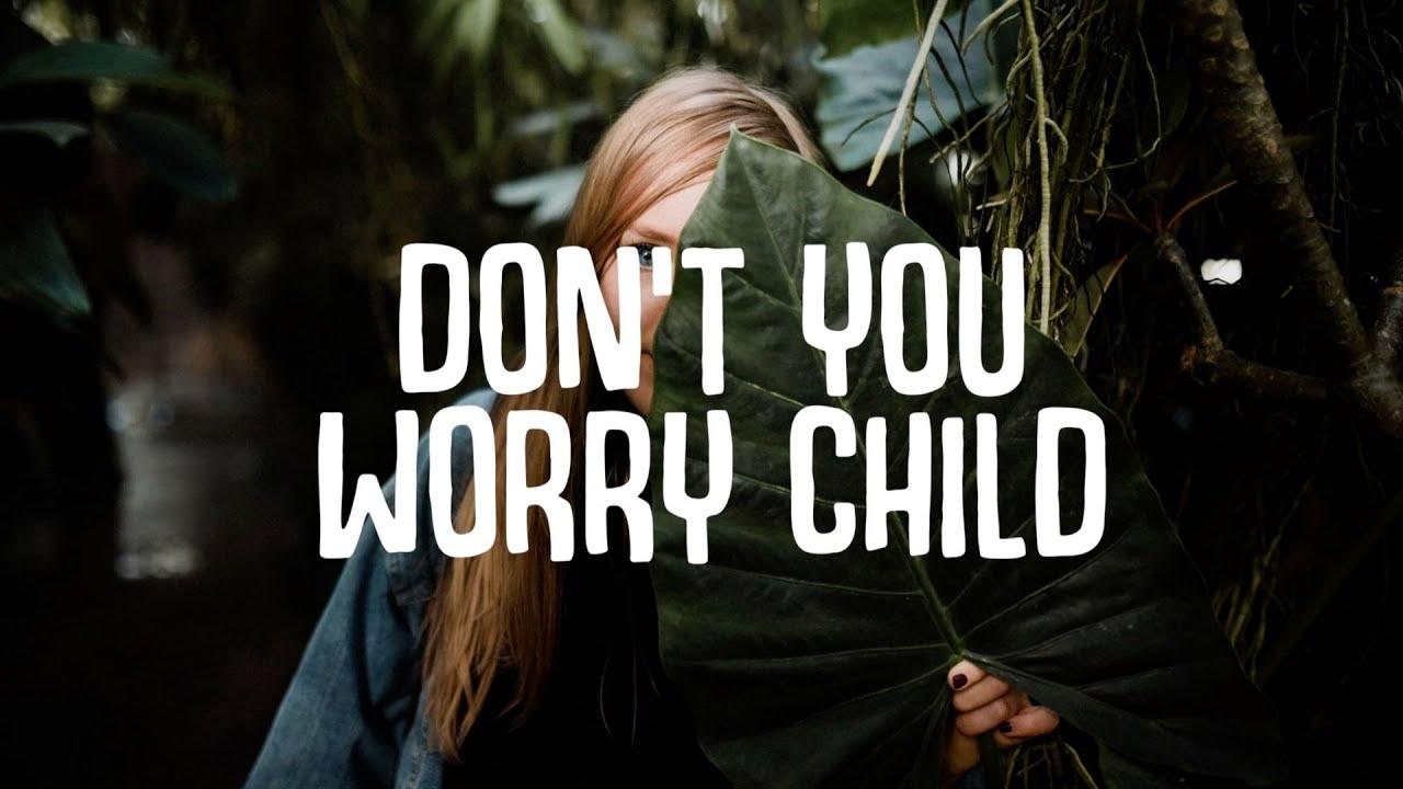 Kaluma Don T You Worry Child Lyrics Ft Courtney Drummey Youtube