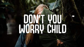 Download lagu KALUMA - Don't You Worry Child (Lyrics) ft. Courtney Drummey