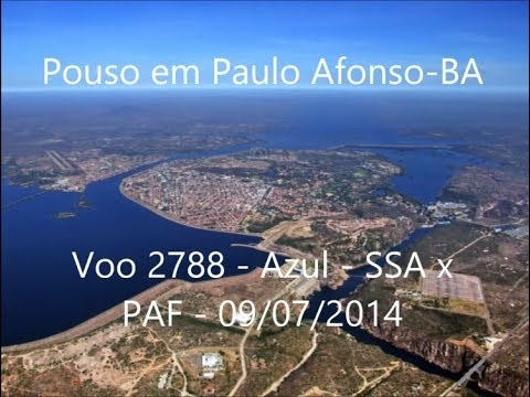 Pouso em Paulo Afonso BA - Voo 2788 - Azul - SSA x PAF - 09/07/2014