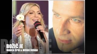 MIRAN RUDAN & MANCA ŠPIK - Božič je