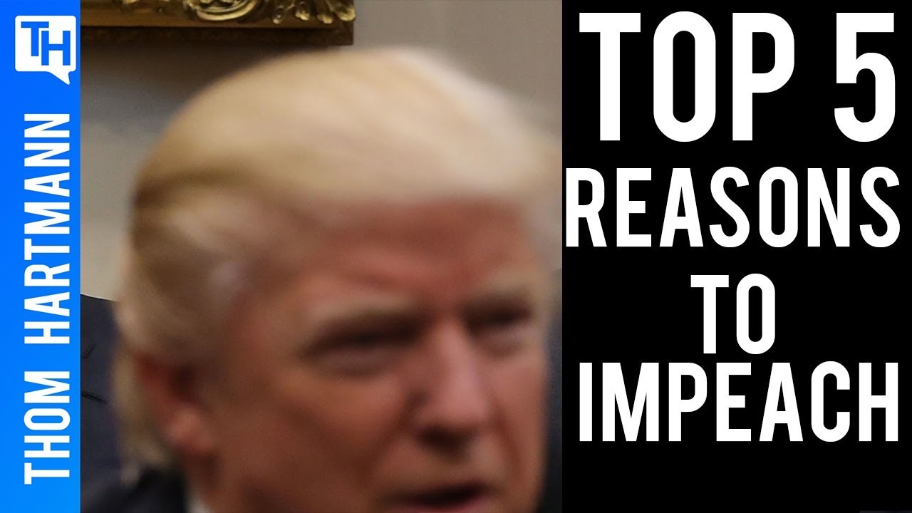 Impeaching Donald Trump: Top Five Arguments