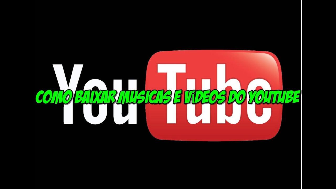 Como baixar musicas e vídeos do youtube - YouTube