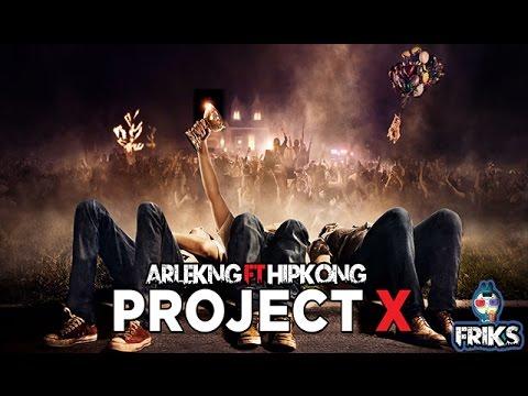 PROYECTO X RAP 2.0 || ARLEKING FT HIPKONG