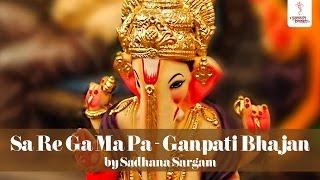 Sa Re Ga Ma Pa  Ganesh Geet - Siddhivinayak - Marathi Songs