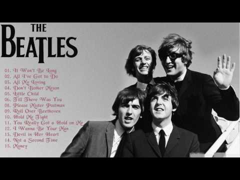 The Beatles Greatest Hits  The Beatles Best Hits  Best Songs Of The Beatles