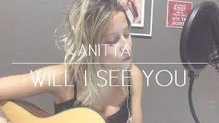 Baixar Anitta - Will I See You | COVER Brenda Luce