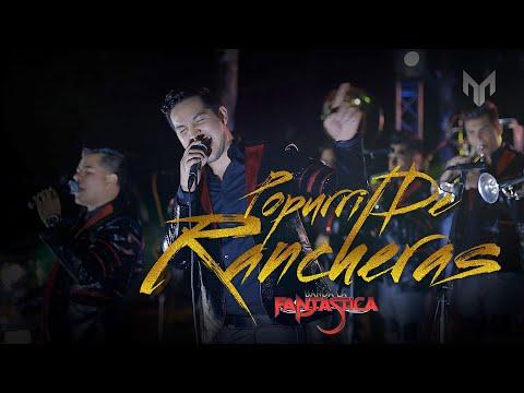 Banda La Fantastica-  Popurri de Rancheras