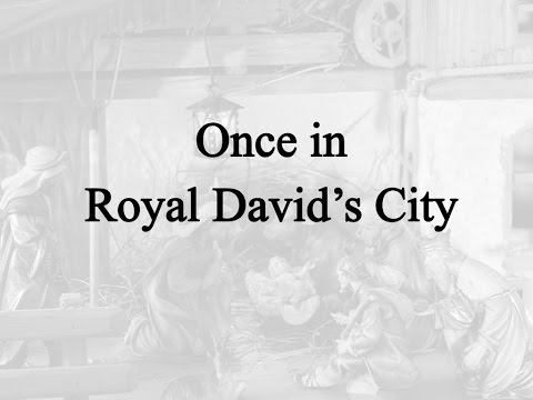 Once in Royal David's City (Hymn Charts with Lyrics, Contemporary)