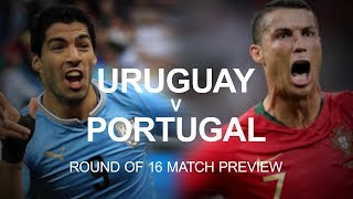 Uruguay v Portugal - World Cup Round Of 16 Match Preview - Russia 2018 World Cup