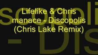Lifelike & Kris Menace - Discopolis (Chris Lake Remix)
