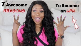 7 reasons why you should consider becoming an LPN | Must Watch