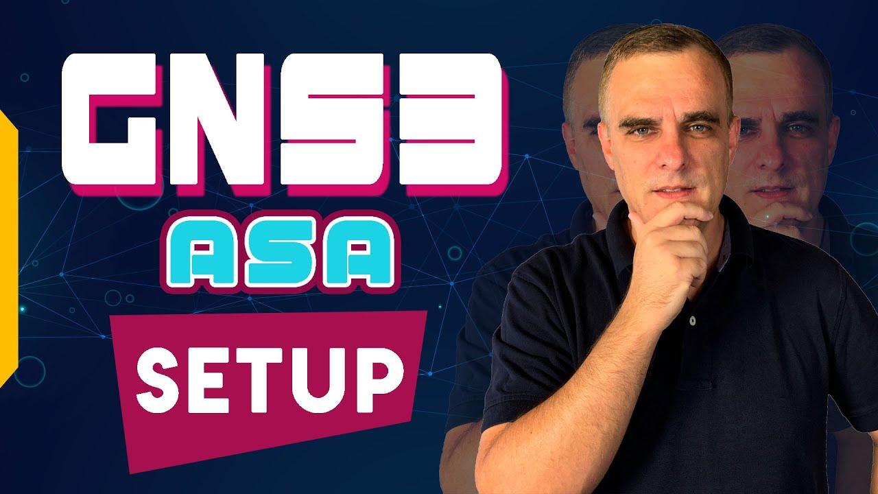 GNS3, Cisco ASA and ASDM: Configure VIRL ASAv firewall with GNS3 and ASDM  (Part 1)