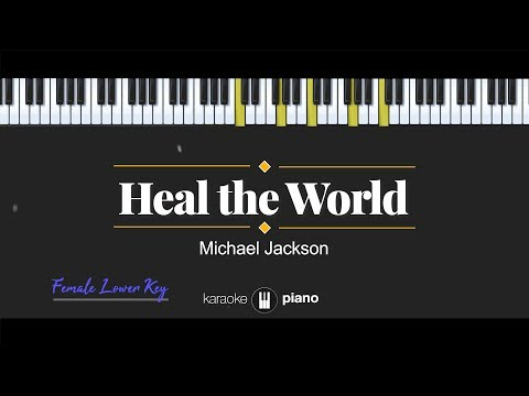 heal-the-world-(female-lower-key)-michael-jackson-(karaoke-piano)