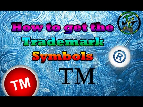 How To Get The Trademark Symbols And Youtube