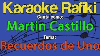 Martin Castillo - Recuerdos de Uno Karaoke Demo