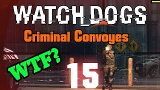 Watch Dogs - Criminal Convoys - Chasing Shadows Mission ( Episode 15 )
