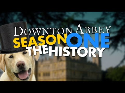 Downton Abbey Season 1: Recap & History | 1912 - 1914