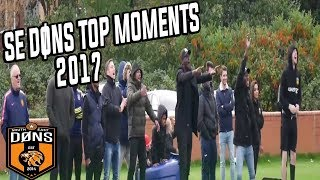 SE DONS 2017 GREATEST MOMENTS: (The Year Of The Don)