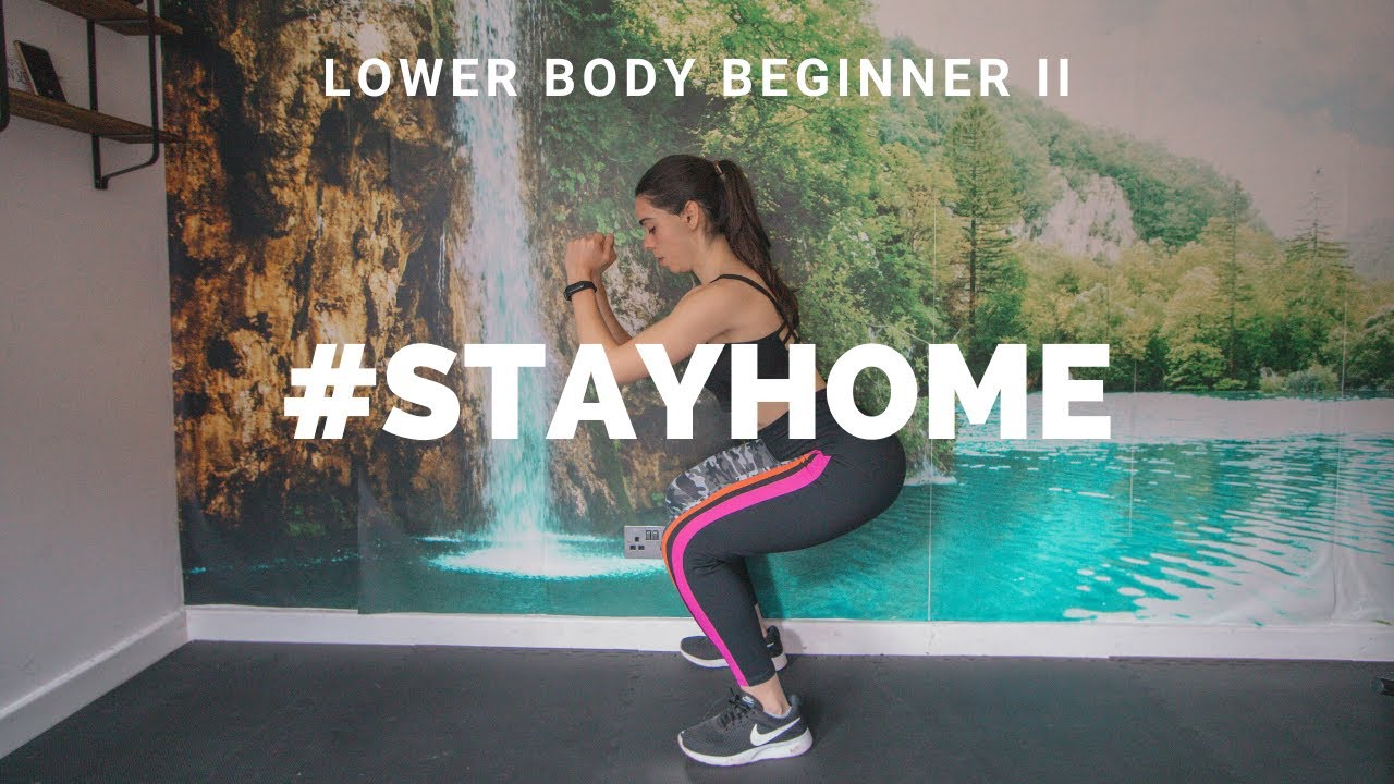 AT HOME LOWER BODY BEGINNER WORKOUT II | #STAYHOME (No equipment leg and butt workout for beginners)