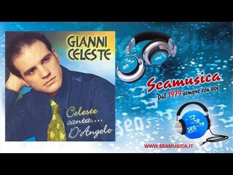 Gianni Celeste - Chisa' Si Me Pienze