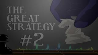 The Great Strategy 2
