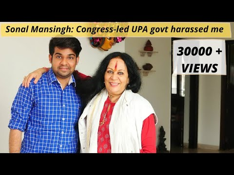 (Exclusive) Sonal Mansingh : 'So-called secular governments harassed me'
