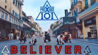 Download [KPOP IN PUBLIC CHALLENGE] PRODUCE X 101ㅣBELIEVERㅣImagine DragonsㅣDance Cover by 21B5 in Vietnam Mp3