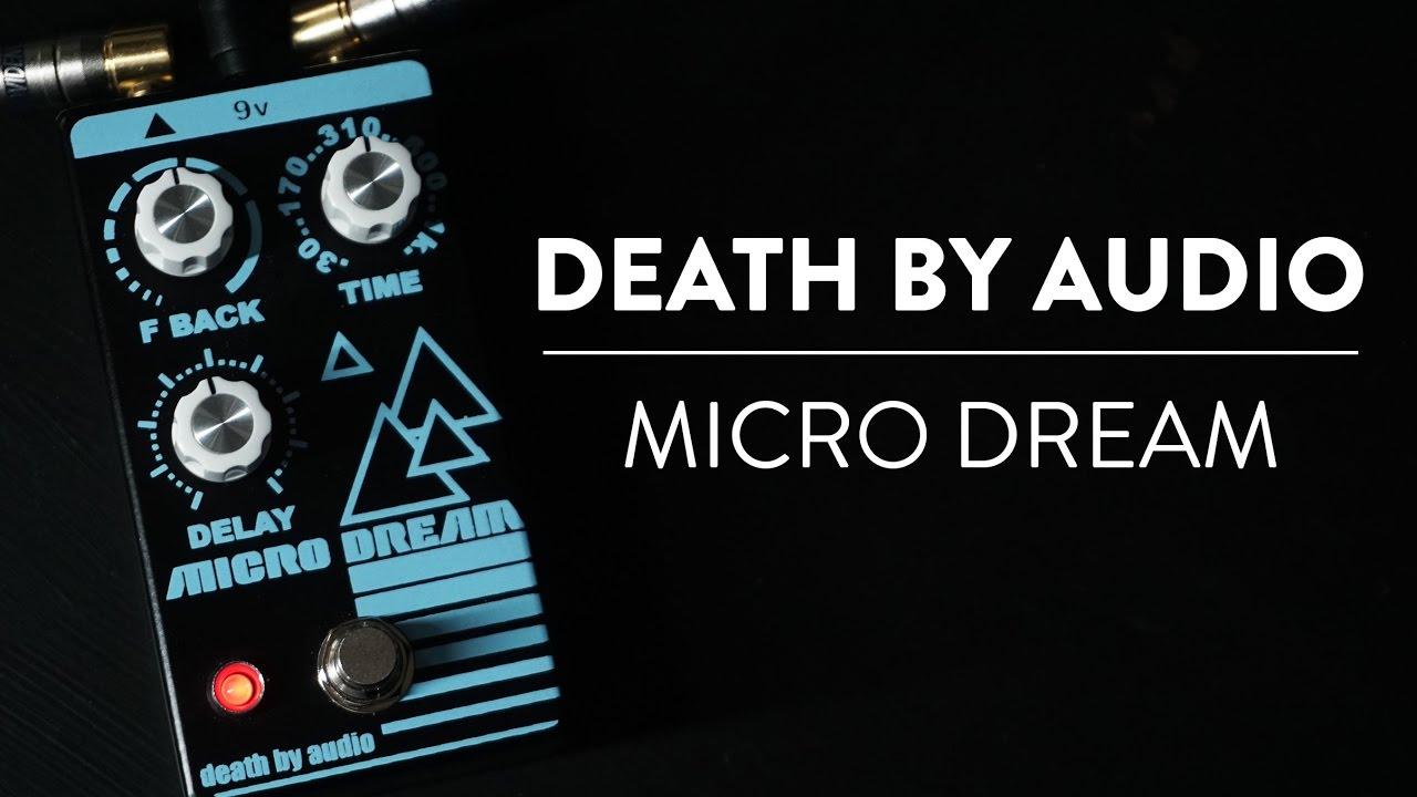 riff and run death by audio micro dream delay demo youtube. Black Bedroom Furniture Sets. Home Design Ideas