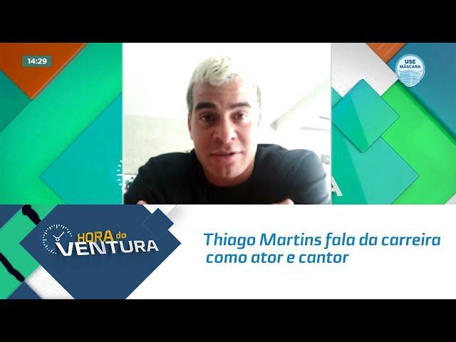 Thiago Martins fala da carreira como ator e cantor no Hora do Ventura