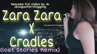 Zara Zara X Cradles Vaseegara | SUNBURN Remix (LOST STORIES) Remake Full Song Video