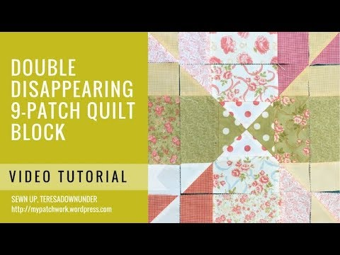 Video tutorial: Double disappearing 9 patch block variation