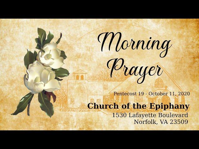 Pentecost 19, Morning Prayer - October 11, 2020