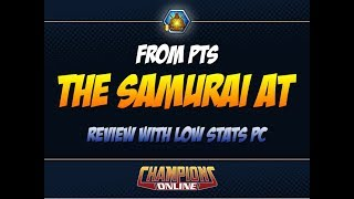 The Samurai AT (with low stat PC) | Champions Online
