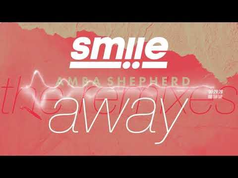 Amba Shepherd - Away [smiie Remix]
