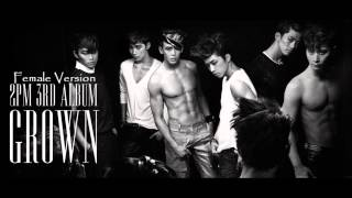 2PM - Come Back When You Hear This Song [Female Version]