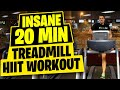HIIT Workout Insane 20 Minute Treadmill Workout mp3