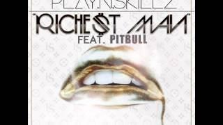Play-N-Skillz - Richest Man (feat. Pitbull)