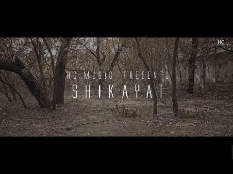 Shikayat ( Lyrical Video ) | Bhuvan Ahuja | HC Music  | Latest Song 2018