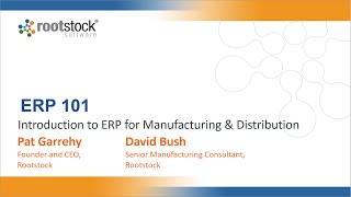 Rootstock Software ERP 101 - Webinar #1: Introduction to ERP for Manufacturing & Distribution