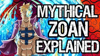 Mythical Zoan Fruits Explained! - One Piece Discussion
