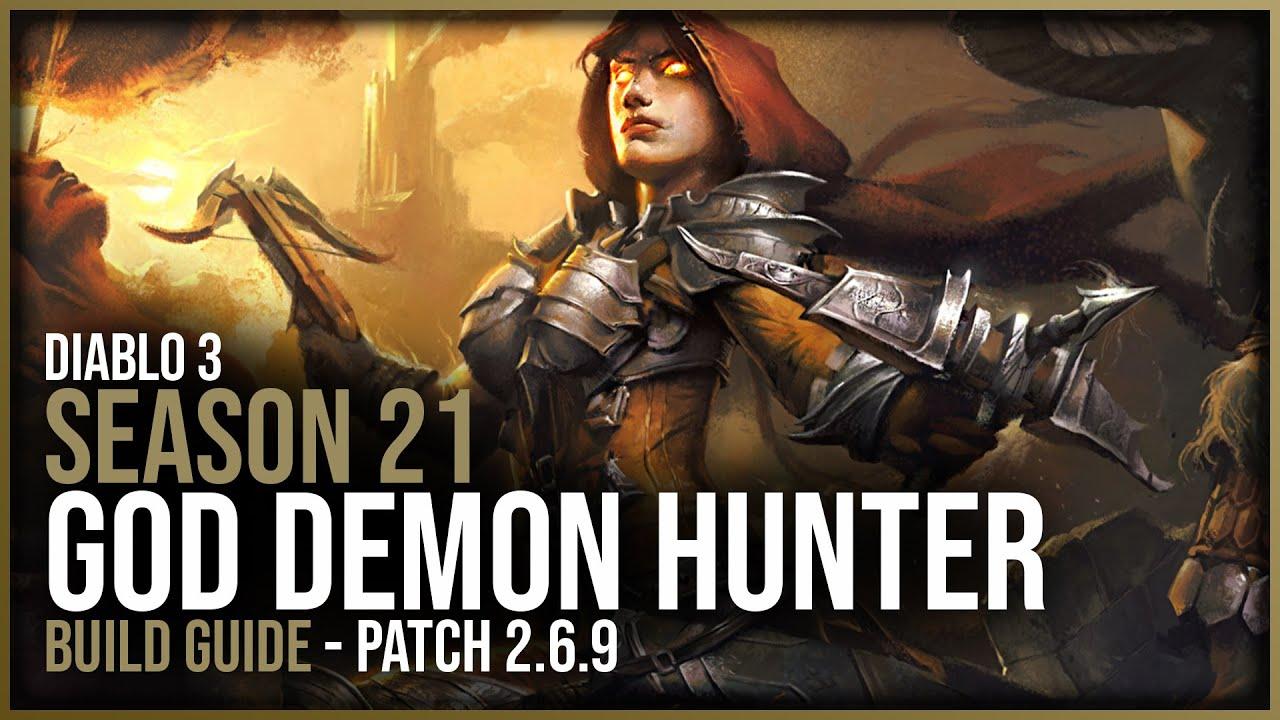 Diablo 3 God Demon Hunter Build Guide Patch 2 6 9 Season 21 Youtube