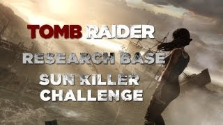 Tomb Raider Research Base Sun Killer Challenge (Totem Locations)