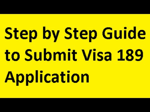 Step by Step Guide to Submit Visa 189 Application for Australian Immigration