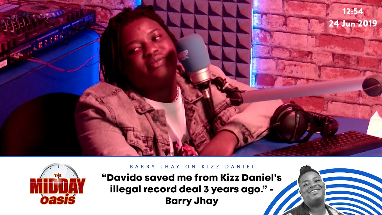 Download Barry Jhay - Davido saved me from Kizz Daniel's illegal record deal three years ago