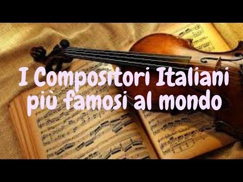 Compositori Italiani Più Famosi Al Mondo