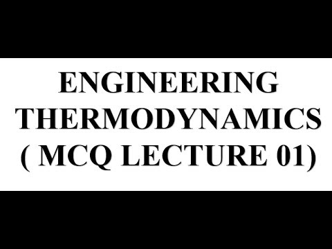 Mechanical engineering mcq on # Engineering thermodynamics lecture 01