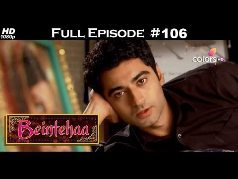 Beintehaa - Full Episode 106 - With English Subtitles