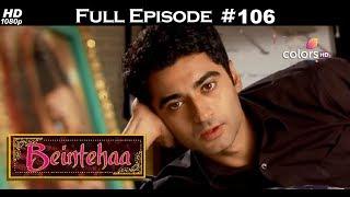 Beintehaa - Full Episode 106 - With English Subtitles