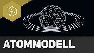Welche Atommodelle gibt es?! - Teil 1