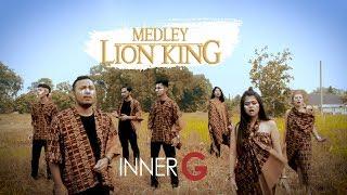 Lion King Medley - INNER' G (Acapella)